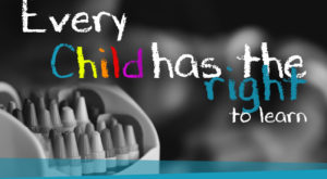 Every Child has the Right the to Learn