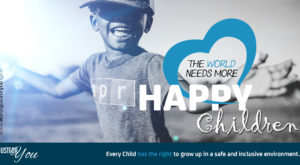 The World Needs More Happy Children