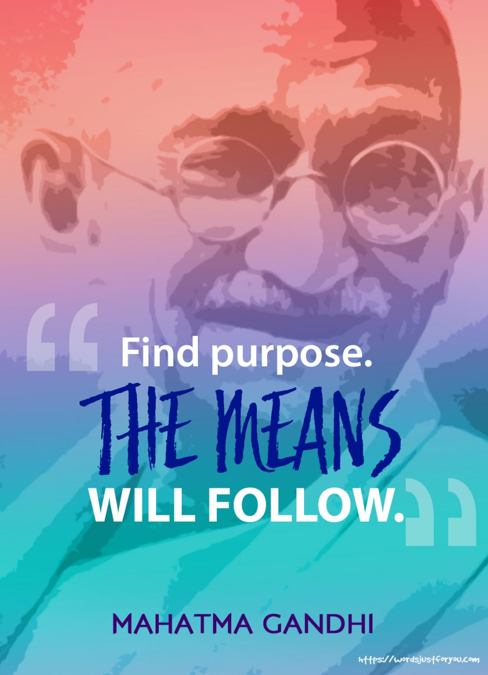 Famous Quote by Mahatma Gandhi