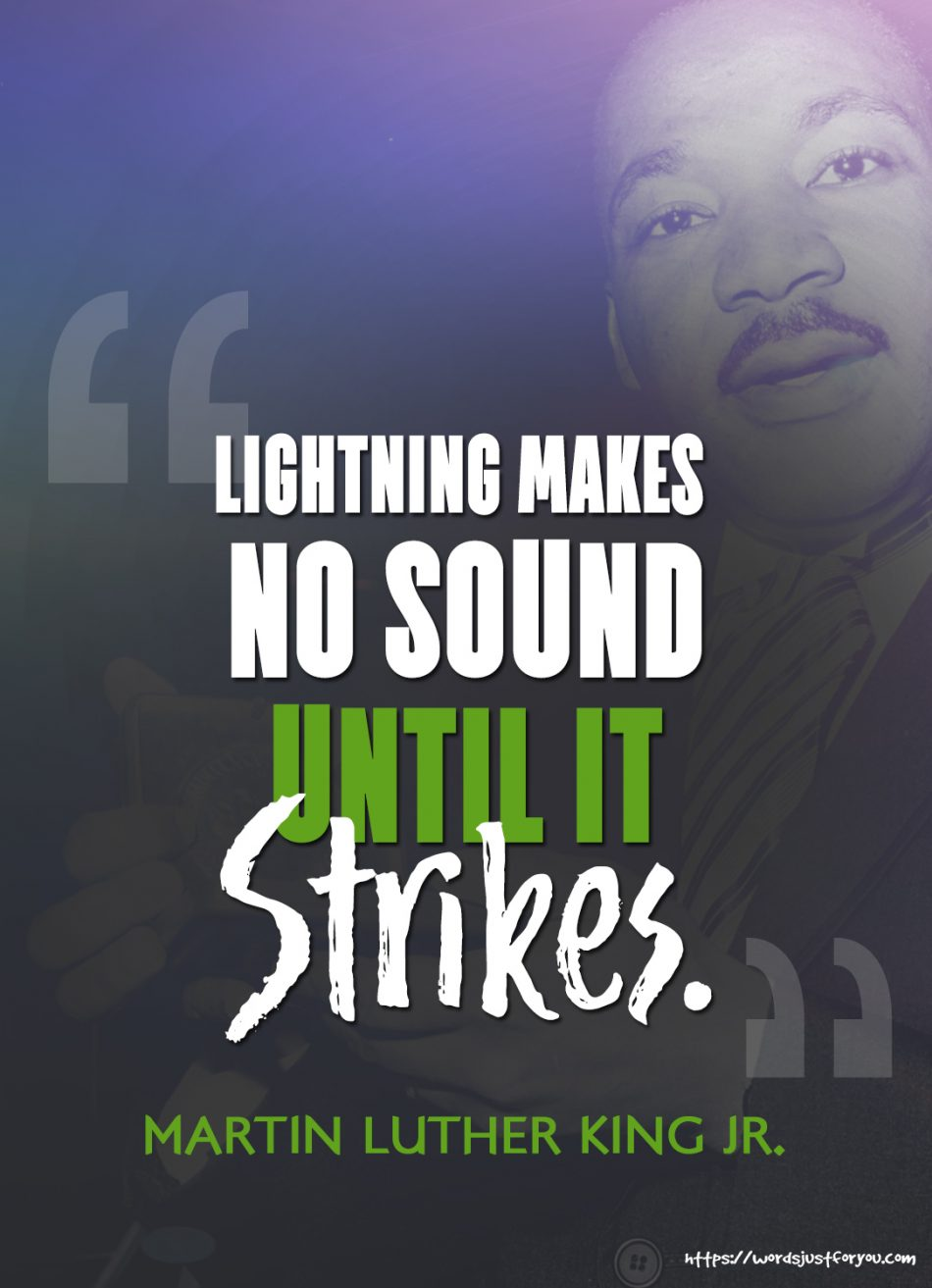 Famous Quote by Martin Luther King Jr.