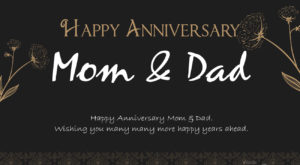 Happy Anniversary Mom & Dad