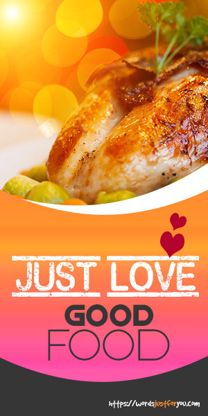Just love good food