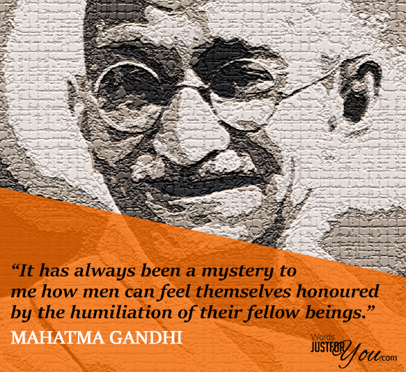 Famous Quotes by Mahatma Gandhi