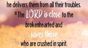 Bible Verse - Psalm 34: 17-18