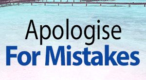 Apologise for Mistakes