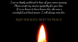 Condolence Message - Death of Mom