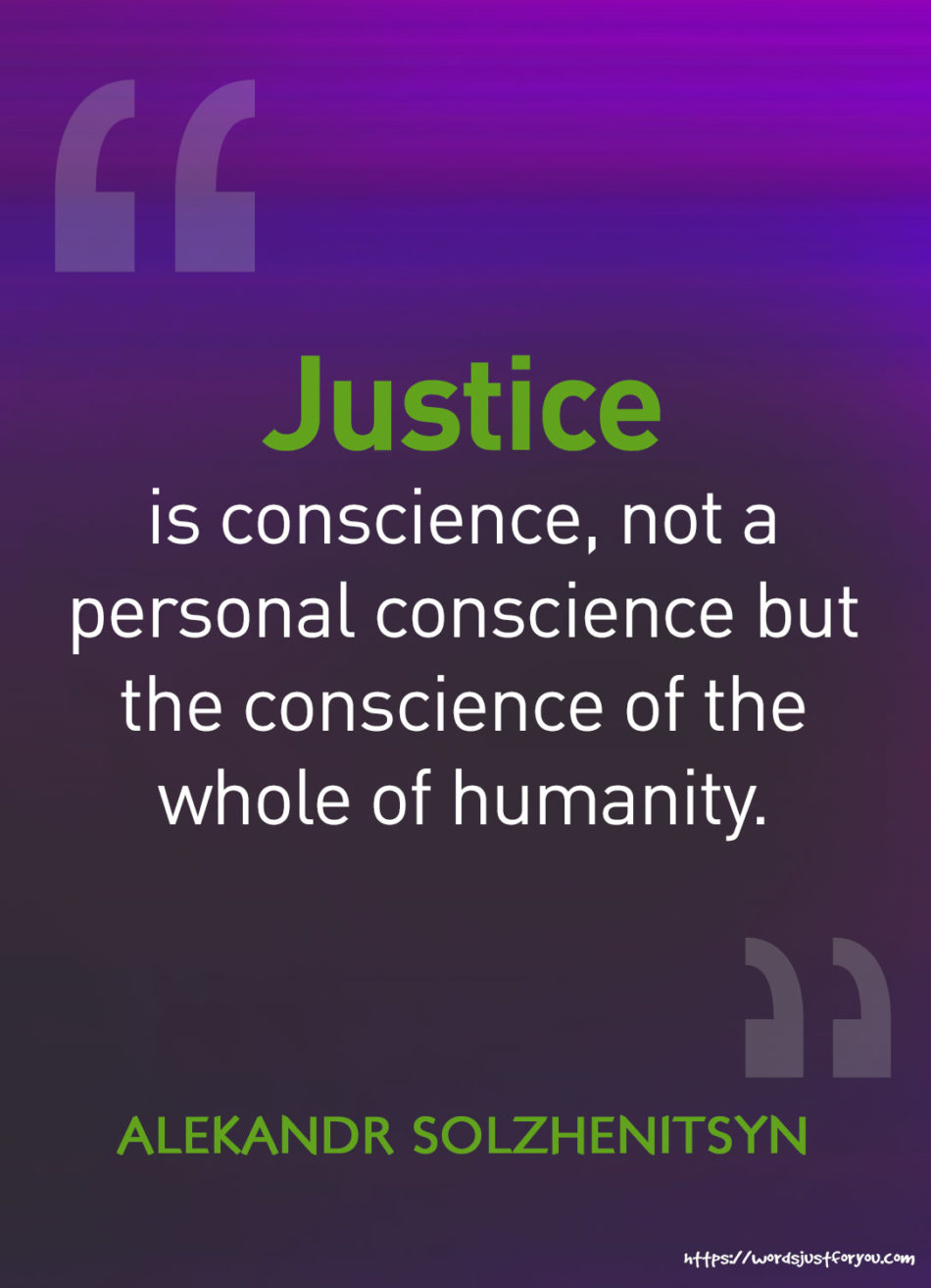 Famous Quotes by Alekandr Solzhenitsyn about Justice
