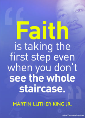 Famous quote by Martin Luther King Jr about Faith