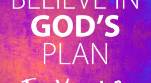 God's Plan,Life,Faith,Success,Failures,Believe
