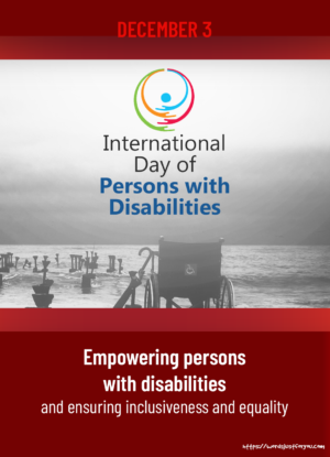 International Day of Persons with Disabilities,3 December