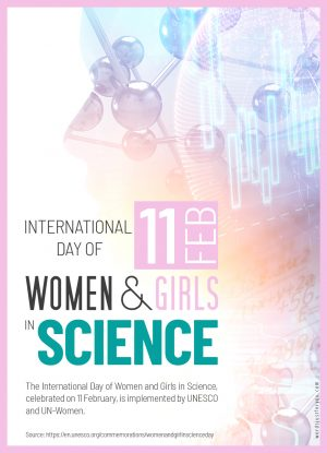 The International Day of Women and Girls in Science_11 February