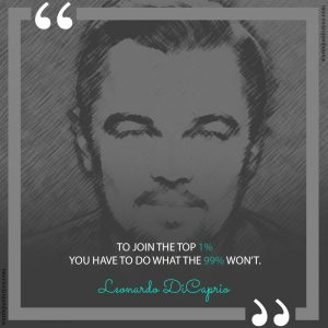 Famous Quote by Leonardo DiCaprio