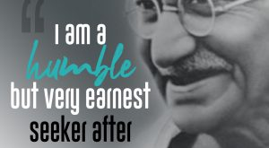 Famous Quote by Mahatma Gandhi-Seeking Truth