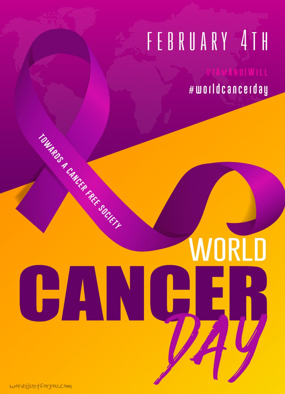 World Cancer Day - 4th February
