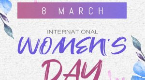 International Women's Day – 8 March