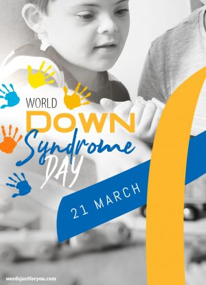 World Down Syndrome Day - 21 March