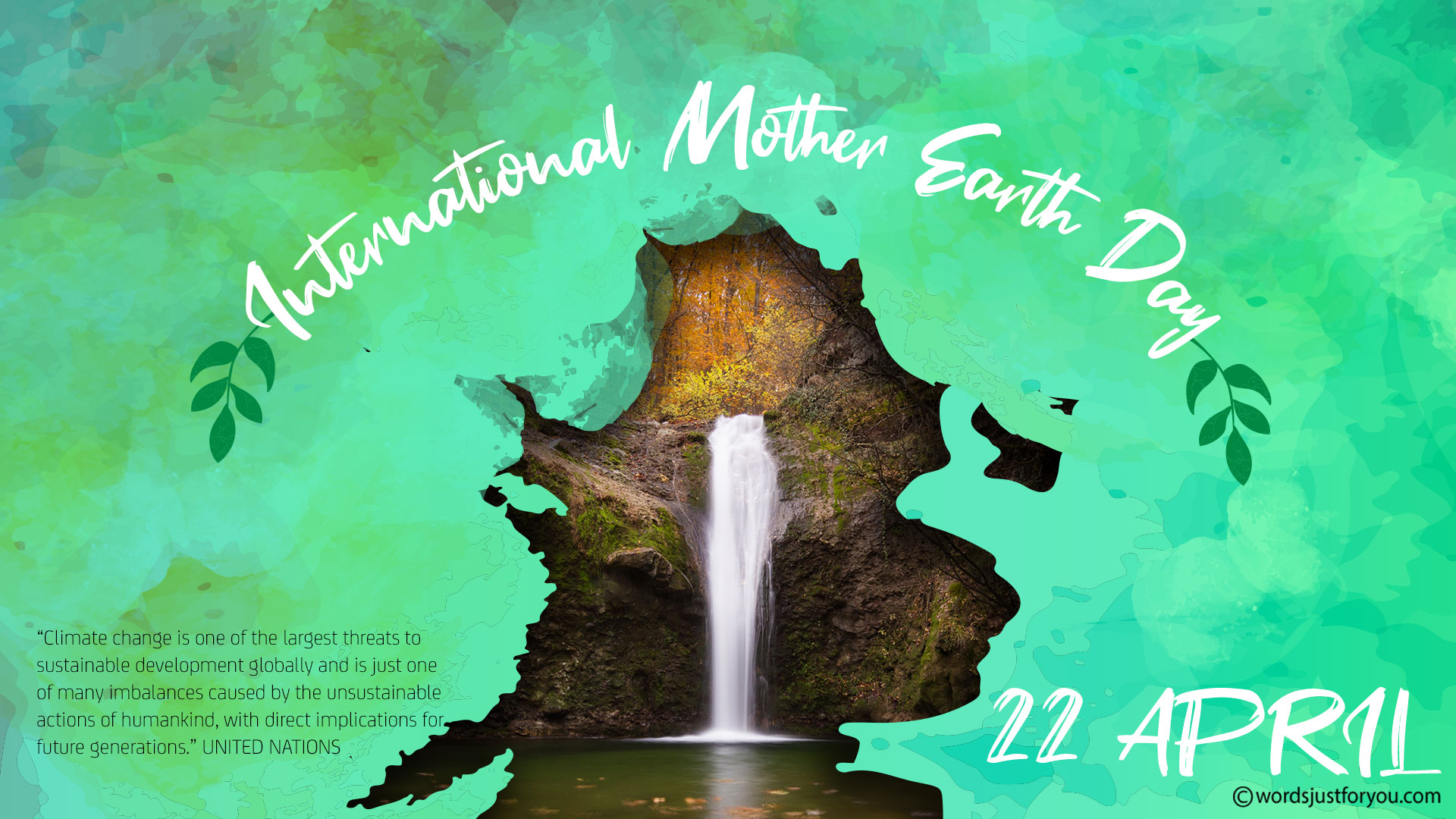 Happy Mother Earth Day - 22 April 1