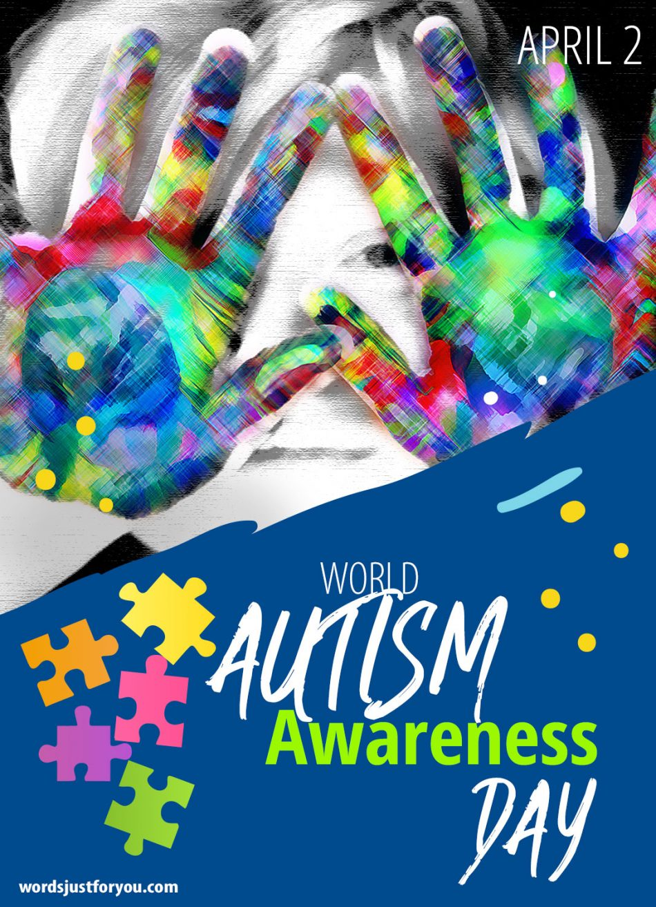 World Autism Awareness Day - 2 April