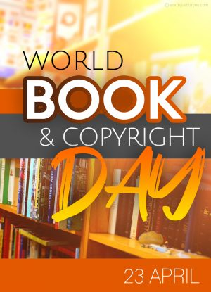 World Book and Copyright Day - 23 April