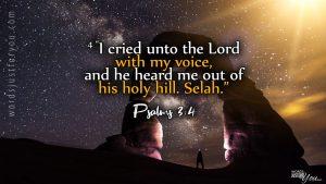Bible Verse : Psalms 3: 4