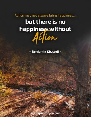 Happiness - Quote by Benjamin Disraeli