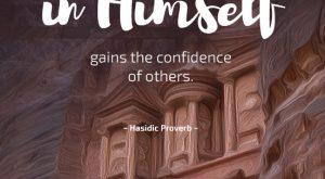 Hasidic Proverb