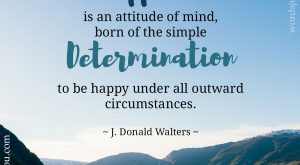 Happiness - Quote by J. Donald Walters