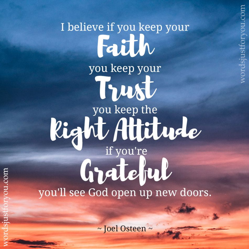 Keeping Faith - Quote by Joel Osteen