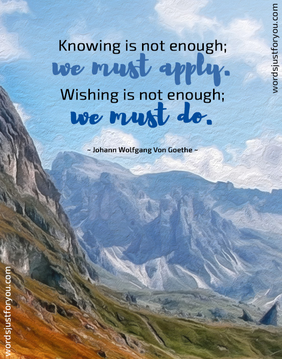Motivational Quote by Johann Wolfgang Von Goethe