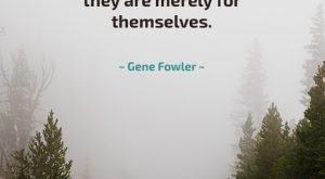 People are not Against You - Quote by Gene Fowler
