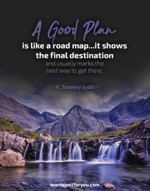 A Good Plan - Famous Quote by H. Stanley Judd