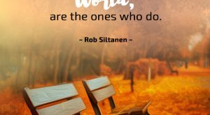 Motivational Quote by Rob Siltanen