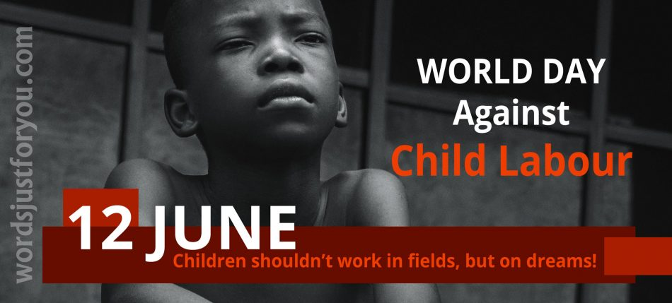 World Day Against Child Labour - 12 June