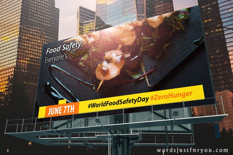 World Food Safety Day - 7th June