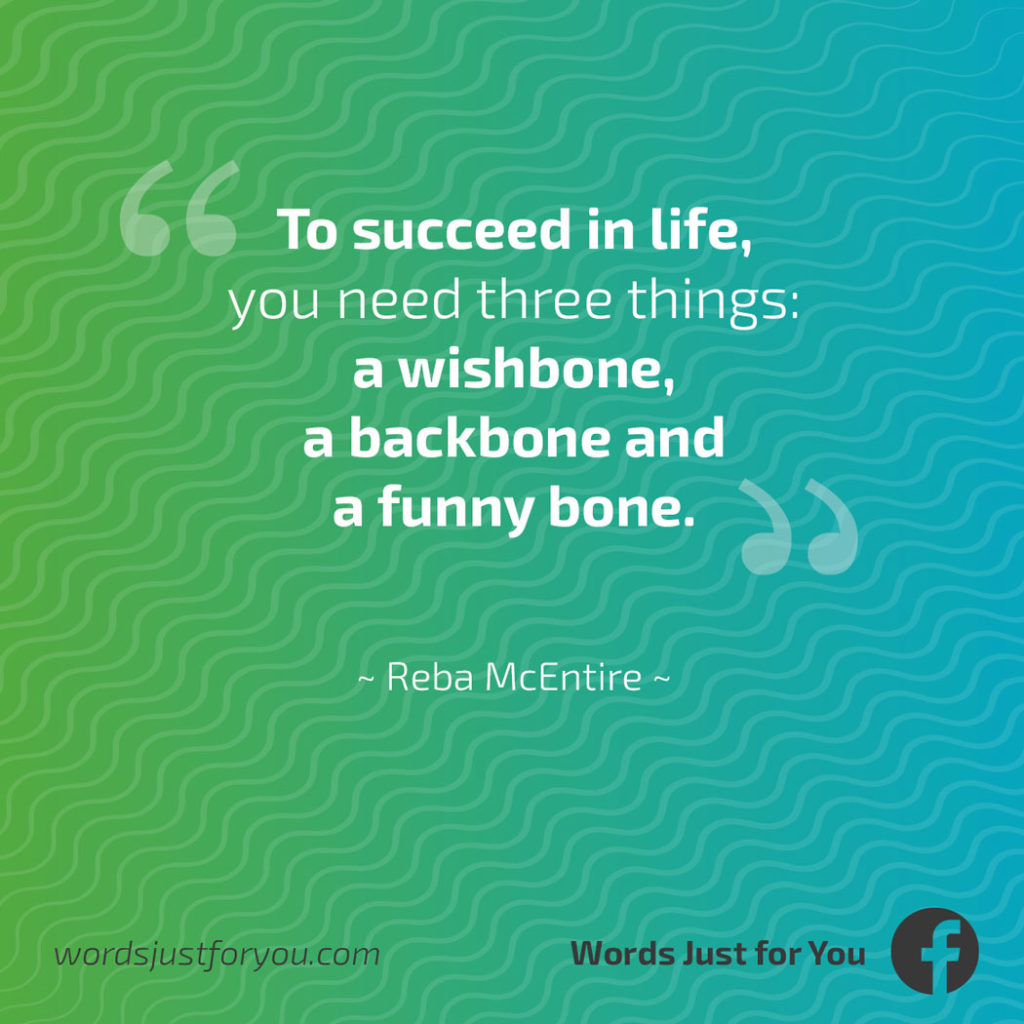 Success Quote by Reba McEntire_03060719