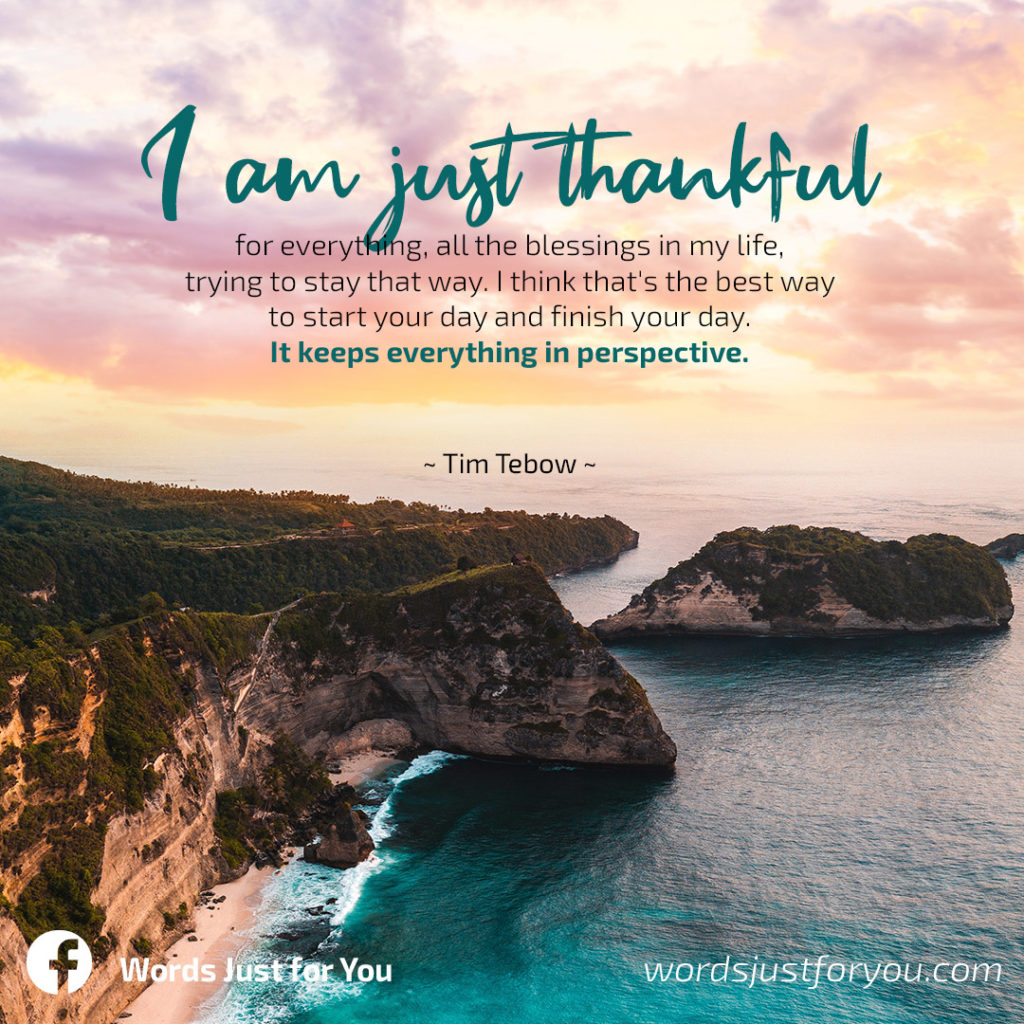 Life Quote on Being Thankful by Tim Tebow_wordsjustforyou.com