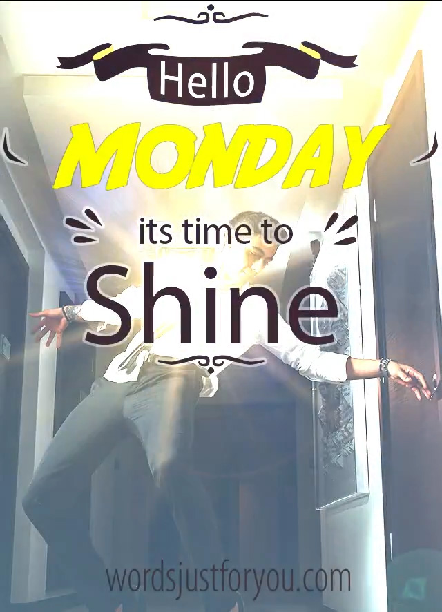 Animated Hello Monday - It's Time to Shine