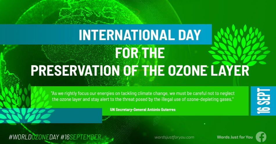 International Day for the Preservation of the Ozone Layer - 16 September