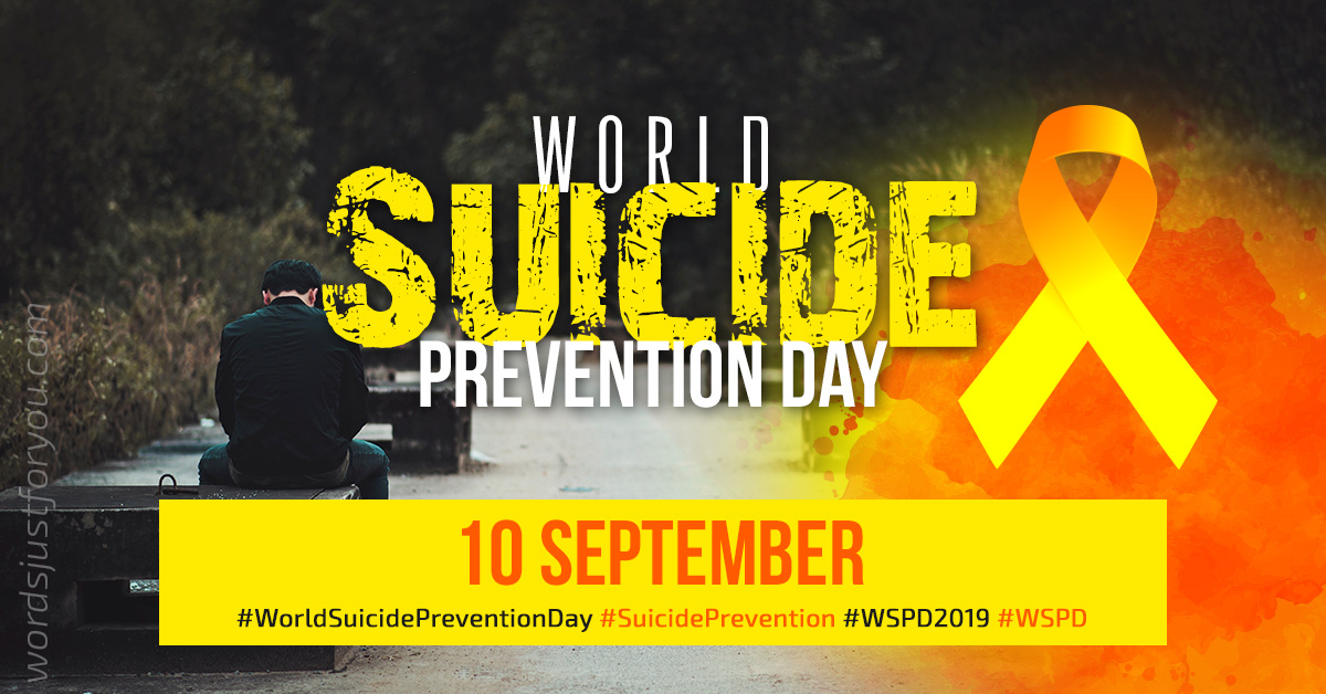 World Suicide Prevention Day (WSPD) - 10 September