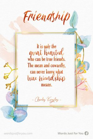 Friendship Quote by Charles Kingsley